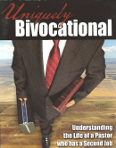 Uniquely Bivocational